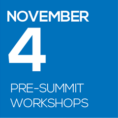 November 4 Pre-Summit Workshops